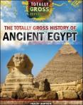 the-totally-gross-history-of-ancient-egypt-by-tracey-baptiste-1499437552